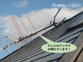 貝塚市の屋根のテレビのアンテナが倒れています