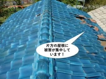 岸和田市の片方の屋根に被害が集中